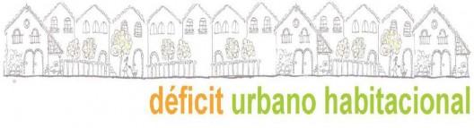 deficit urbano habitacional