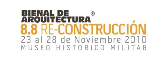 Bienal de Arquitectura- 8.8 Reconstrucción