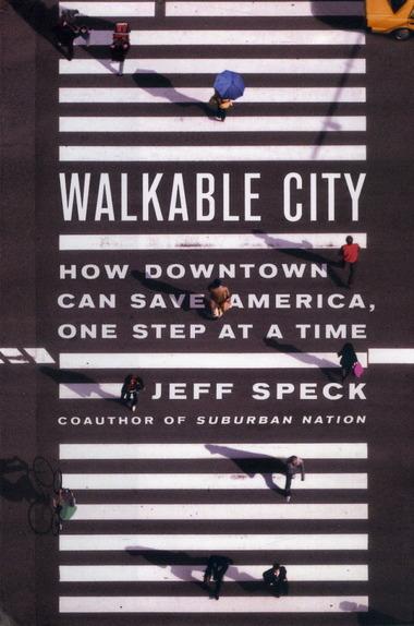 "Portada ""Walkable City"" de Jeff Speck. Fuente imagen: cleveland.com"