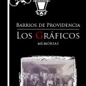 """Lanzamiento del libro """"Barrios de Providencia: Los Gráficos"""""""
