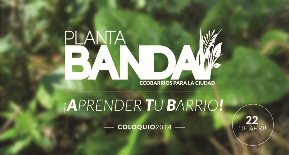 Afiche Aprender tu Barrio - Plantabanda