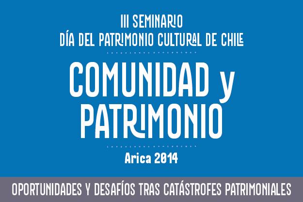 Afiche III Seminario Dia del Patrimonio Arica