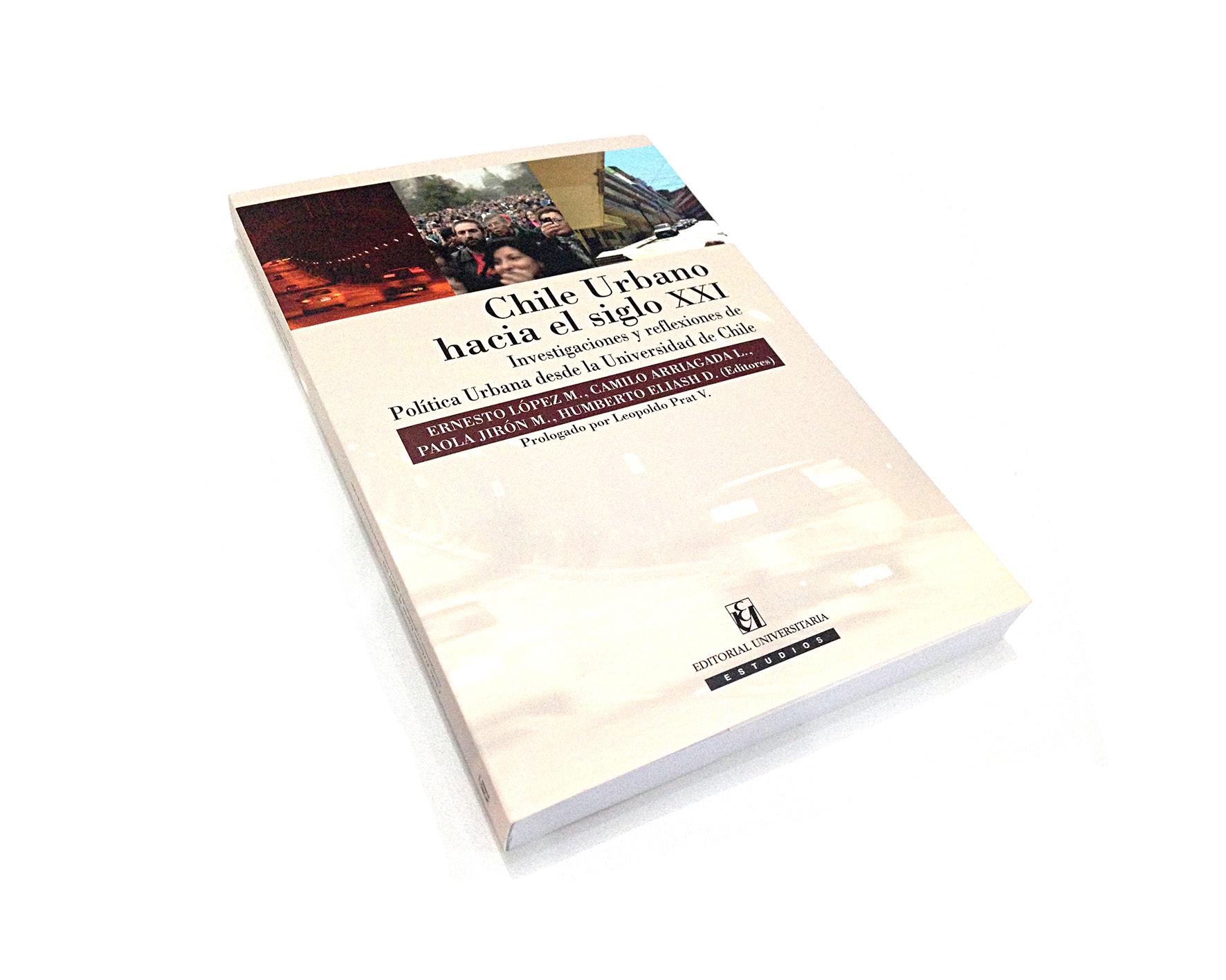 """Libro: """"Chile Urbano hacia el siglo XXI"""""""