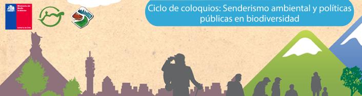 Ciclo de coloquios Sendero de Chile Senderismo ambiental
