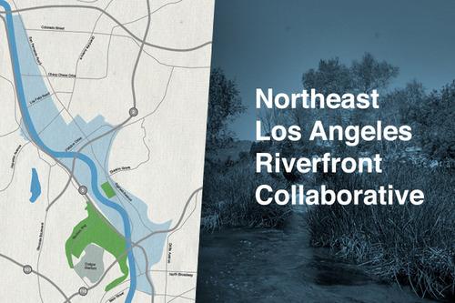 Afiche Northeast Los Angeles Riverfront Collaborative