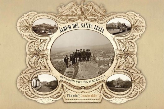 album del santa lucia benjamin vicuna mackenna planeta sostenible