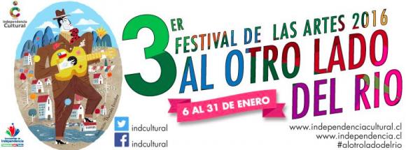 3 festival de las artes al otro lado del rio independencia