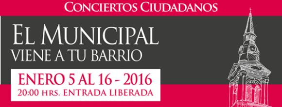 conciertos ciudadanos el municipal viene a tu barrio