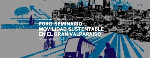 afiche foro seminario movilidad sustentable en el gran valparaiso parque cultural marzo 2016