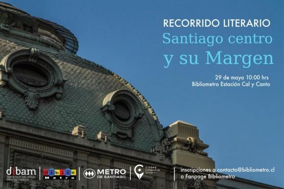 Fundacion Ciudad Literaria Recorrido literario Santiago centro y su Margen
