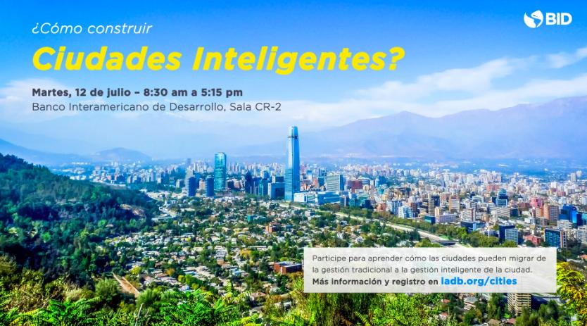 Seminario Ciudades Inteligentes BID 12 de julio