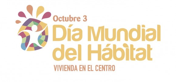 Dia Mundial del Habitat 3 octubre 2016