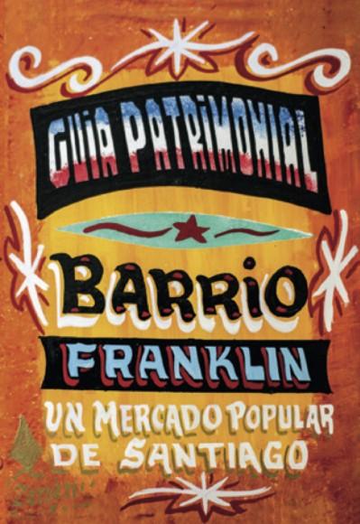 Portada Guia Patrimonial Barrio Franklin Santiago