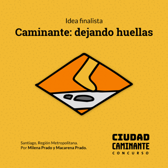 Concurso Ciudad Caminante Caminante dejando huellas