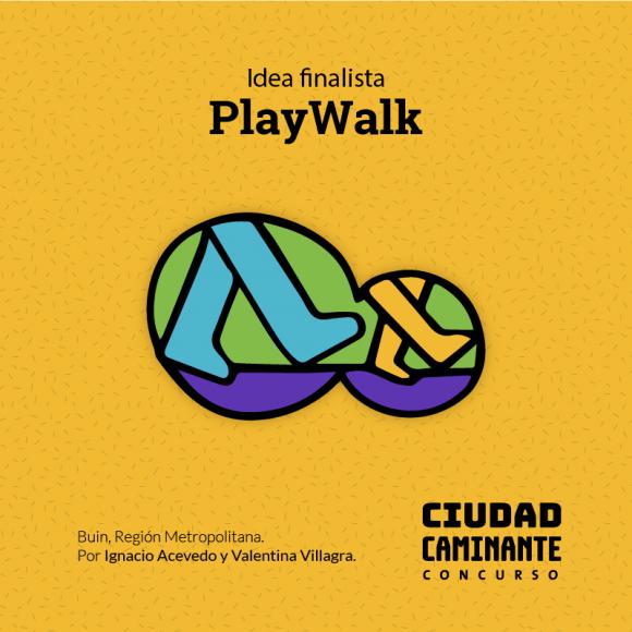 Concurso Ciudad Caminante Play Walk