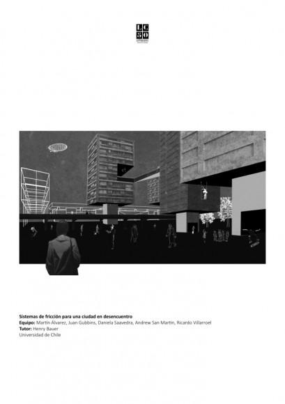 G16: Sistemas de fricción para una ciudad en desencuentro / Lámina 01. Image Cortesía de Grupo Arquitectura Caliente